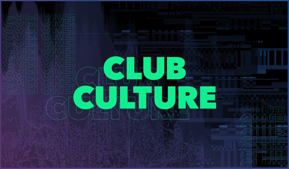 18047_clubculture_blogheader_1280x750.jpg