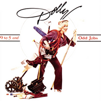 9 to 5 by Dolly Parton